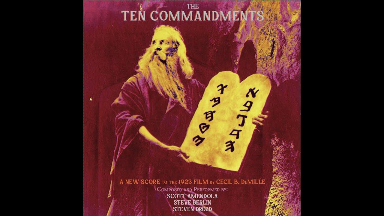 Watch the Classic Silent Film The Ten Commandments  (1923) with a New Score by Steve Berlin (Los Lobos), Steven Drozd (Flaming Lips) & Scott Amendola