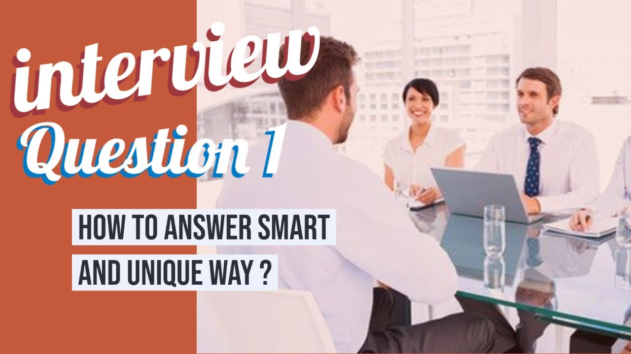 Interview Question: Tell Me About Yourself Best Answer for ...