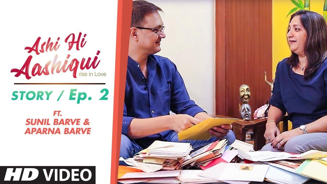 Ashi Hi Aashiqui (AHA) | AHA Story Ep. 2 | ft. Sunil Barve and Aparna Barve #1