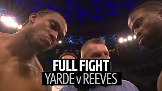 Full Fight: Anthony Yarde v Travis Reeves
