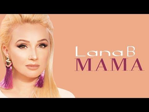 Lana B - Мама (Премьера 2019 )