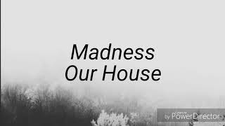 Lyric Video- Our House by Madness