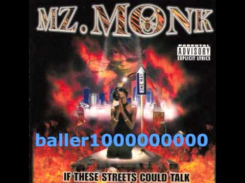 Mz. Monk feat. Jazz, OG Tight & Sir Banister - If These Streets Could Talk
