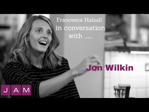 Fran Halsall in conversation with Jon Wilkin