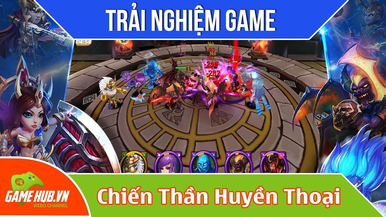Trải nghiệm game Chiến Thần Huyền Thoại ra mắt 20/10/2015 – VGG