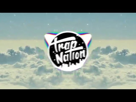 Trap Nation 2 hour REMIX