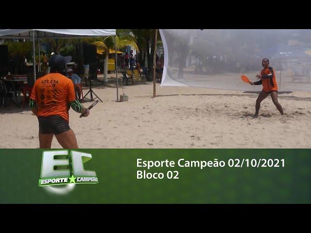 Esporte Campeão 02/10/2021 - Bloco 02