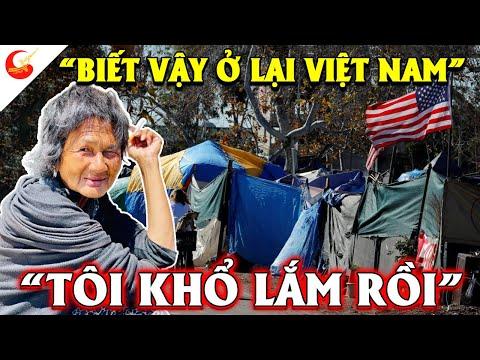 Người Việt Sang Mỹ Định Cư Khóc Ra Nước Mắt Muốn Quay Về Khi Cuộc Sống Mỹ Không Như Những Gì Họ Nghĩ