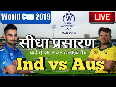 LIVE - ICC World Cup 2019 Live Score, India vs Australia Live Cricket match highlights today, live s