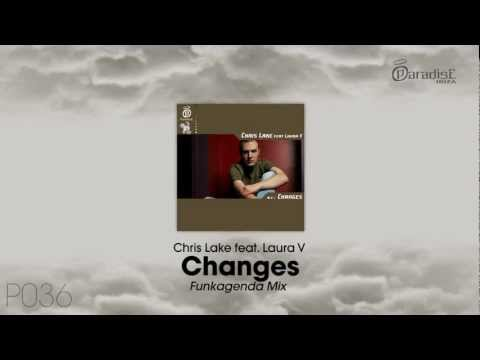 Chris Lake feat. Laura V - Changes (Funkagenda Mix)