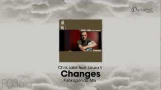 Chris Lake feat. Laura V - Changes (Funkagenda Mix)