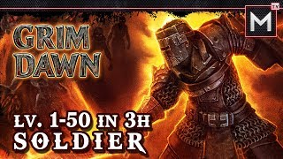 Soldier Leveling 1 to 50 In 3Hrs - Grim Dawn AoM