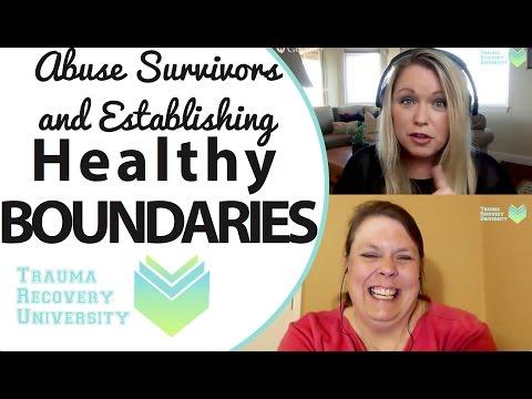 Child Abuse Survivors Establishing Healthy Boundaries