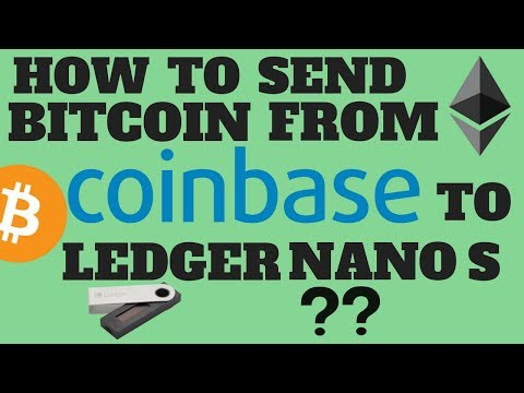How To Send Bitcoin From Coinbase To Your Ledger Nano S