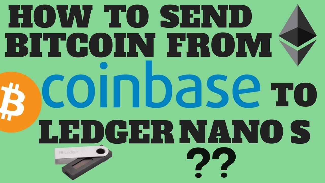 Can cryptocurrency be transfer from coinbase to ledger nano s