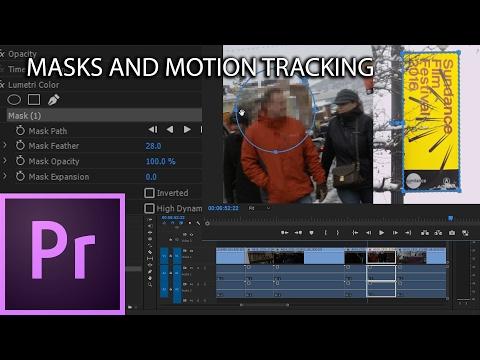 E34 - Masks and Motion Tracking - Adobe Premiere Pro CC 2017