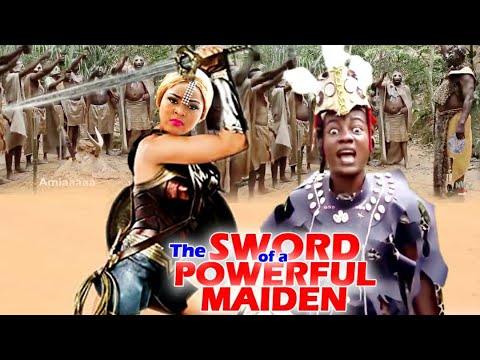 Download THE SWORD OF A POWERFUL MAIDEN COMPLETE MOVIE (REGINA DANIELS) NIGERIAN LATEST  MOVIE 2021