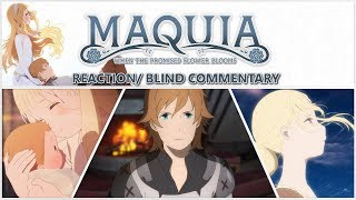Maquia: When The Promised Flower Blooms (Dub), Blind Reaction!