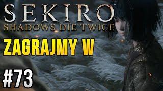 Zagrajmy w Sekiro: Shadows Die Twice [#73] - OSTATNI BOSS