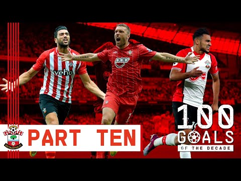 GOALS OF THE DECADE: 10-1 | The Best Southampton Goals From 2010 To 2019