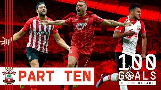 GOALS OF THE DECADE 10 1 The best Southampton goals from 2010 to 2019