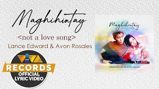 Maghihintay - Lance Edward & Avon Rosales [Official Lyric Video]