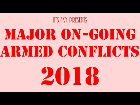 Major On-Going Armed Conflicts of 2018