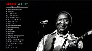 Muddy Waters Greatest Hits | Muddy Waters Best Songs Video