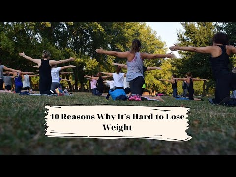 10 reasons why its hard to lose weight