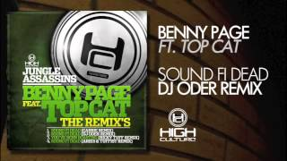 Benny Page Ft. Top Cat - Sound Fi Dead (DJ Oder Remix) - OUT NOW!