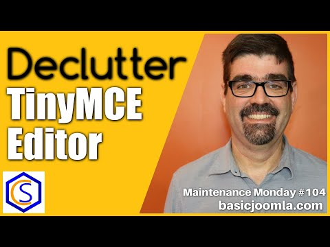 Declutter TinyMCE In Joomla 🛠 MM Live Stream #104