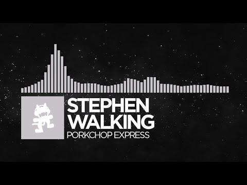 [Electronic] - Stephen Walking - Porkchop Express [Monstercat Release]