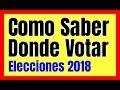 COMO SABER DONDE ME TOCA VOTAR Elegir Lugar De Votacion Elecciones Municipales 2018