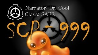 "SCP-999 - ""The Tickle Monster"" SCP File - (Dr. Cool/ Class: SAFE)"