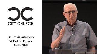Dr. Travis Arterbury I City Church I 8-30-2020