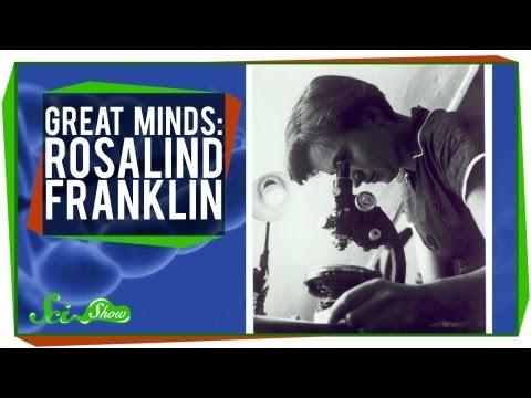 Rosalind Franklin: Great Minds