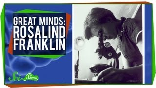 Rosalind Franklin: Great Minds