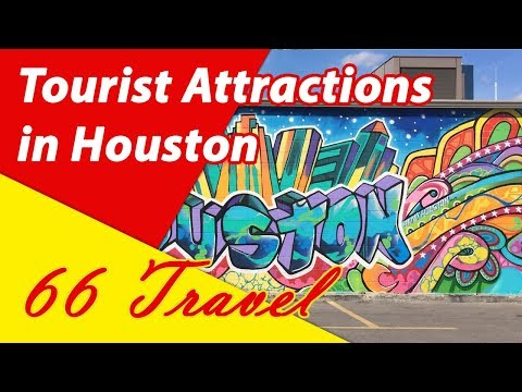 List 7 Tourist Attractions in Houston, Texas | Travel to United States