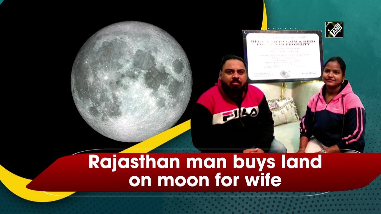 Rajasthani Man Buys Land On Moon For Wife