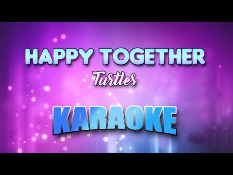 Turtles - Happy Together (Karaoke version with Lyrics)