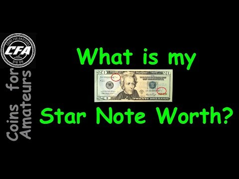 How Much Is My Star Note Worth | Finding Value Of Star Notes | What Is A Star Note?