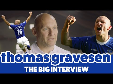 THOMAS GRAVESEN: THE BIG INTERVIEW l THE DANE LOOKS BACK ON HIS TIME AT EVERTON