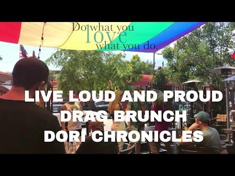 LIVE LOUD & PROUD GIRL   DRAG BRUNCH AT THE ABBEY   DORI CHRONICLES VLOG   7.8.17