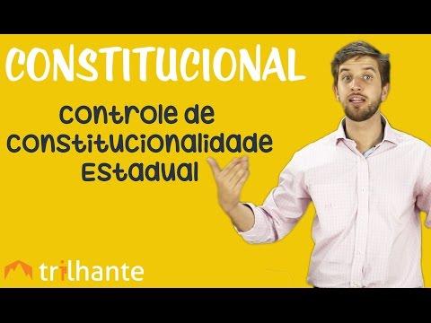 Controle de Constitucionalidade Estadual