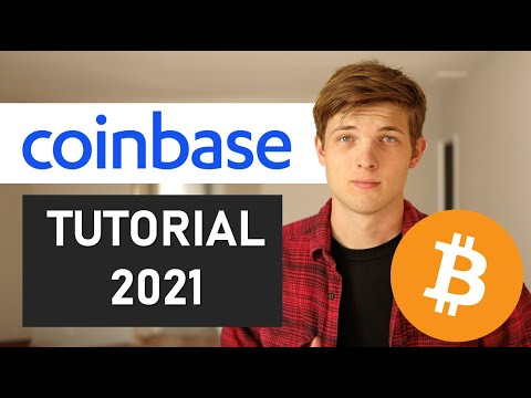 Coinbase Tutorial: How To Buy And Sell Bitcoin In 2021