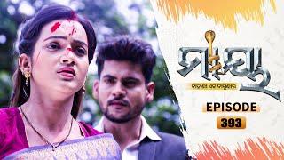 Maaya | Full Ep 393 | 15th Sept 2021 | Odia Serial – TarangTV