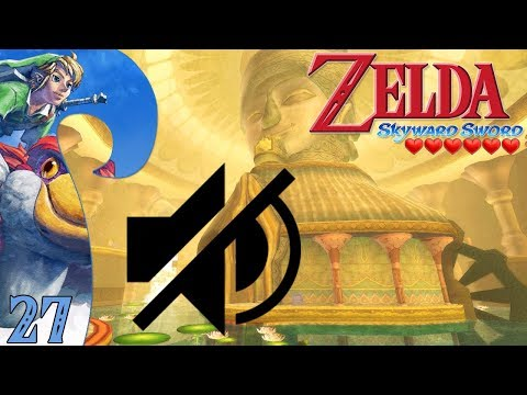 ZELDA SKYWARD SWORD 6❤ Ep.27 - EL PRIMER GRAN FAIL