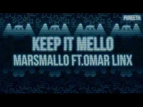Keep it Mello - Marshmello ft. Omar LinX Lyrics