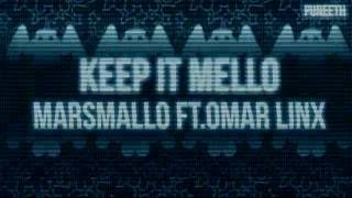Keep it Mello -Marshmello ft Omar LinX LYRICS (on-screen)