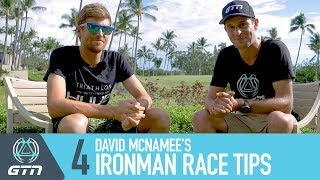 Video David McNamee's Ironman Triathlon Tips | How To Complete A Perfect Race download MP3, 3GP, MP4, WEBM, AVI, FLV Oktober 2018